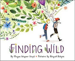 Finding Wild (Library) (Megan Wagner Lloyd)
