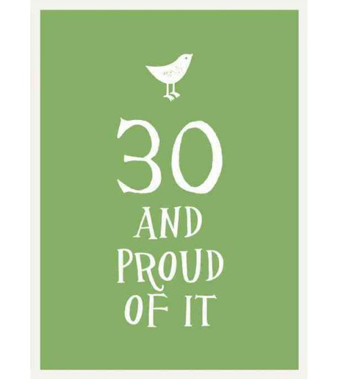 30 and Proud of It (Hardcover) - image 1 of 1