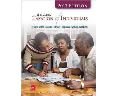 Mcgraw-hill's Taxation of Individuals 2017 (Hardcover) (Brian Spilker & Benjamin Ayers & John Robinson & - image 1 of 1