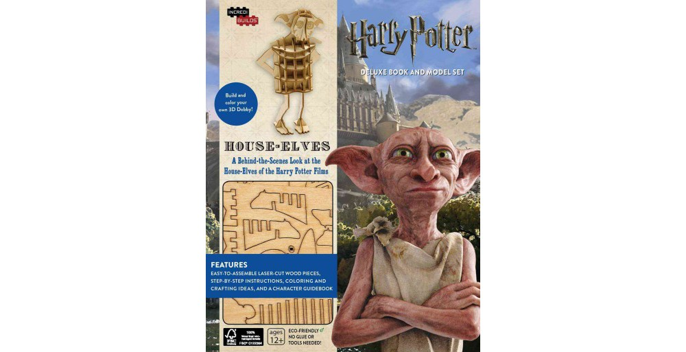 Harry Potter House-Elves : A Behind-the-Scenes Look at th...
