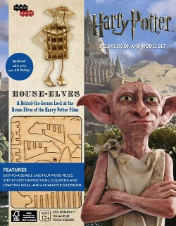 Harry Potter House-Elves : A Behind-the-Scenes Look at the House-Elves of the Harry Potter Films