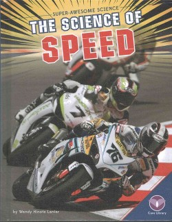 Science of Speed (Library) (Wendy Hinote Lanier)