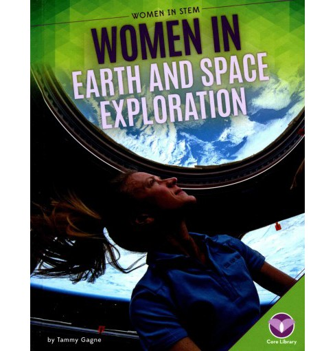 Women in Earth and Space Exploration (Library) (Tammy Gagne) - image 1 of 1