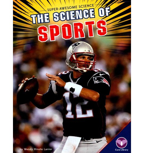 Science of Sports (Library) (Wendy Hinote Lanier) - image 1 of 1
