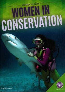 Women in Conservation (Library) (Carol Hand)
