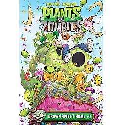 Plants Vs. Zombies Grown Sweet Home 3 (Library) (Paul Tobin)