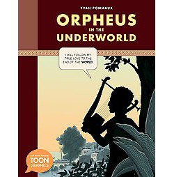 Orpheus in the Underworld (Library) (Yvan Pommaux)