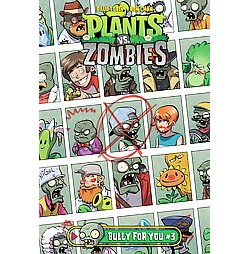 Plants Vs. Zombies Bully for You 3 (Library) (Paul Tobin)