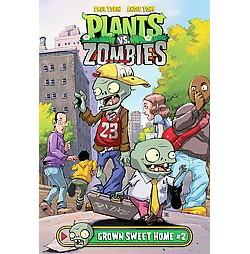 Plants Vs. Zombies Grown Sweet Home 2 (Library) (Paul Tobin)