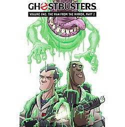 Ghostbusters 1 : The Man from the Mirror (Library) (Erik Burnham)