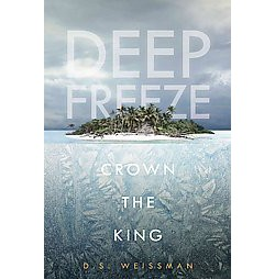 Crown the King (Library) (D. S. Weissman)
