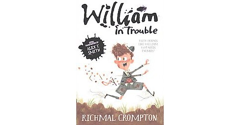 William in Trouble (Paperback) (Richmal Crompton) - image 1 of 1