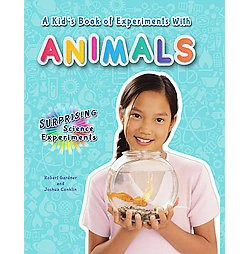 Kid's Book of Experiments With Animals (Paperback) (Robert Gardner)