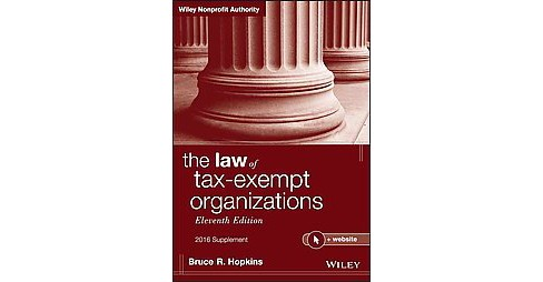 Law of Tax-Exempt Organizations 2016 (Supplement) (Paperback) (Bruce R. Hopkins) - image 1 of 1