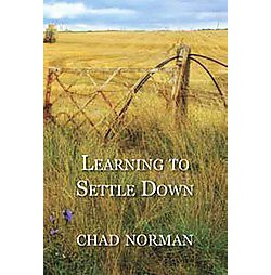 Learning to Settle Down (Paperback) (Chad Norman)