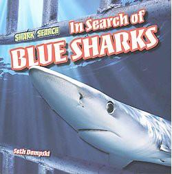 In Search of Blue Sharks (Paperback) (Seth Dempski)