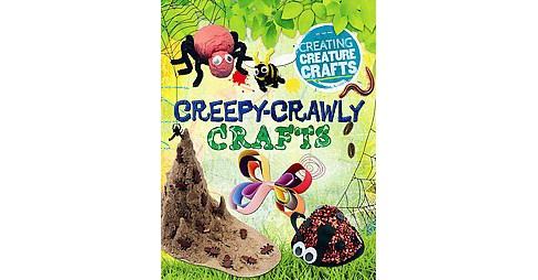 Creepy-crawly Crafts (Library) (Annalees Lim) - image 1 of 1