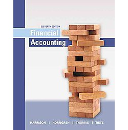 Financial Accounting (Student) (Hardcover) (Jr. Walter T. Harrison & Charles T. Horngren & C. William