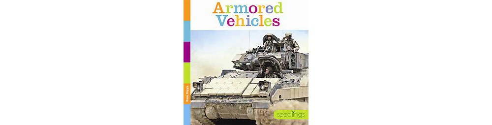Armored Vehicles (Library) (Kate Riggs)