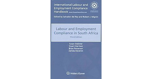 Labour Employment Compliance in South Africa (Paperback) (Susan Stelzner & Stuart Harrison & Brian - image 1 of 1