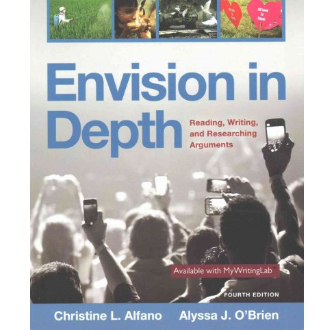 Envision in Depth : Reading, Writing, and Researching Arguments (Student, Student) (Paperback) - image 1 of 1