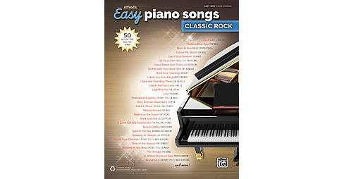 Alfred's Easy Piano Songs Classic Rock : 50 Hits of the '60s, '70s & '80s: Easy Hits Piano Edition - image 1 of 1