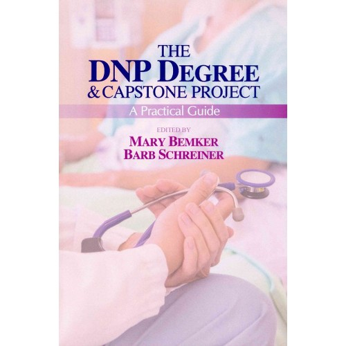 Dnp Degree & Capstone Project : A Practical Guide (Paperback)