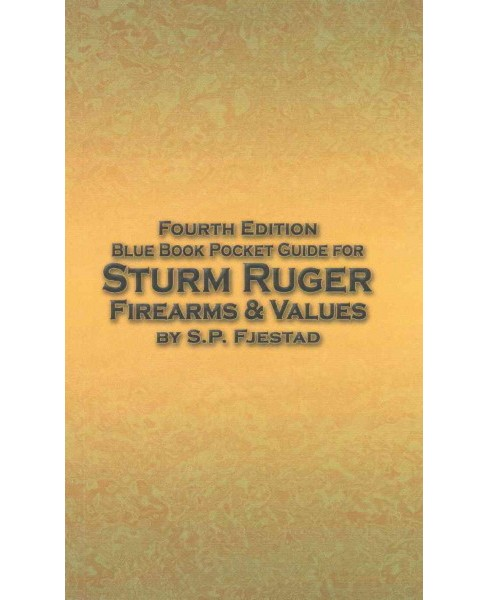 Blue Book Pocket Guide for Sturm Ruger Firearms & Values (Paperback) (S. P. Fjestad) - image 1 of 1