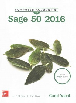Computer Accounting With Sage 50 2016 (Paperback) (Carol Yacht)