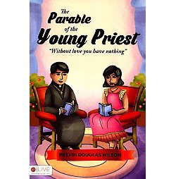 Parable of the Young Priest : Without Love You Have Nothing: eLive Audio Download Included (Paperback)