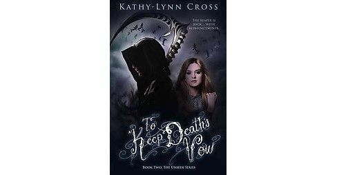 To Keep Death's Vow (Paperback) (Kathy-Lynn Cross) - image 1 of 1