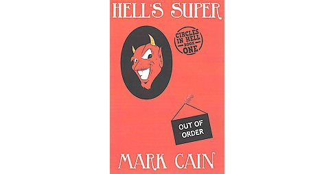 Hell's Super (Paperback) (Mark Cain) - image 1 of 1