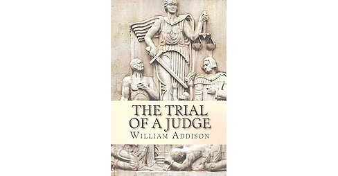 Trial of a Judge (Large Print) (Paperback) (William Addison) - image 1 of 1