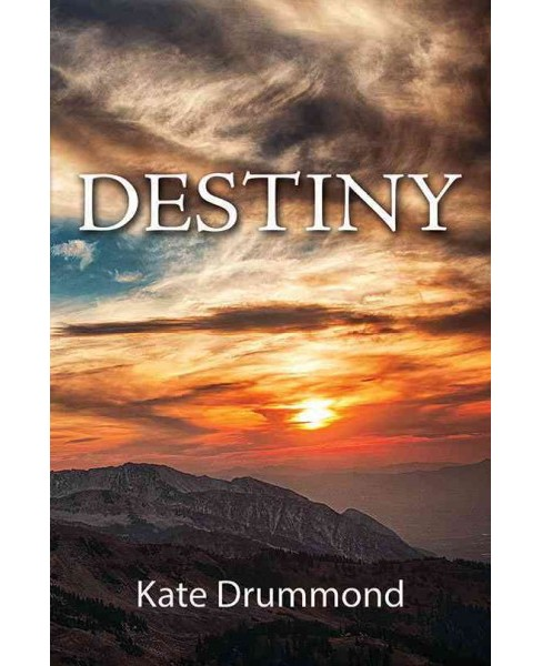Destiny (Hardcover) (Kate Drummond) - image 1 of 1
