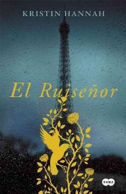 El ruisenor /The Nightingale (Paperback) (Kristin Hannah)