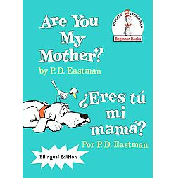 Are You My Mother? / Eres tu mi Mama? (Bilingual) (Library) (P. D. Eastman)