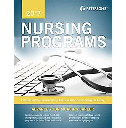 Peterson's Nursing Programs 2017 (Paperback)