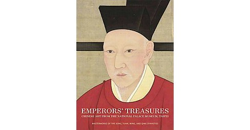 Emperors' Treasures : Chinese Art from the National Palace Museum, Taipei (Hardcover) - image 1 of 1