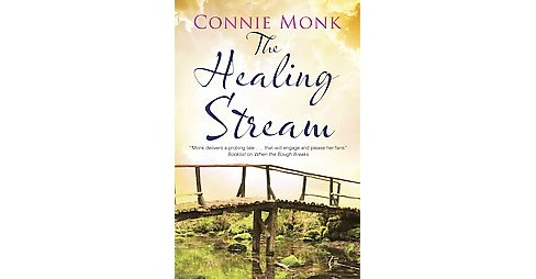 Healing Stream (Large Print) (Hardcover) (Connie Monk) - image 1 of 1