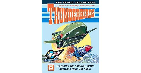 Thunderbirds 2 : The Comic Collection (Hardcover) (Gerry Anderson) - image 1 of 1