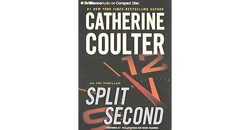 Split Second (Abridged) (CD/Spoken Word) (Catherine Coulter) - image 1 of 1
