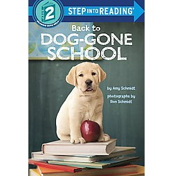Back to Dog-Gone School (Library) (Amy Schmidt)