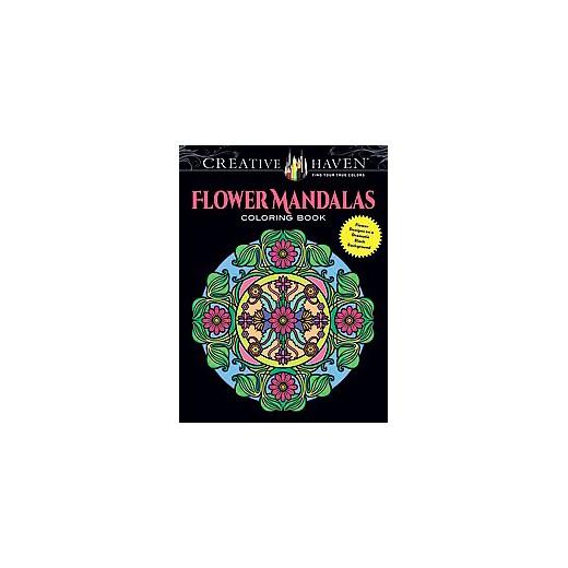 creative haven flower mandalas creative haven coloring books paperback - Creative Haven Coloring Books