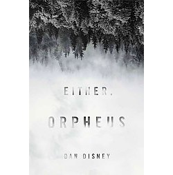 Either, Orpheus (Paperback) (Dan Disney)