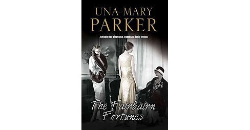 Fairbairn Fortunes (Hardcover) (Una-Mary Parker) - image 1 of 1