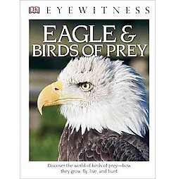 Eagles & Birds of Prey (Reprint) (Library) (Jemima Parry-Jones)