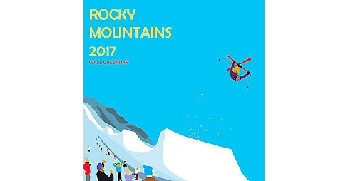 Rocky Mountain 2017 Calendar (Paperback) - image 1 of 1