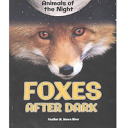 Foxes After Dark (Paperback) (Heather M. Moore Niver)