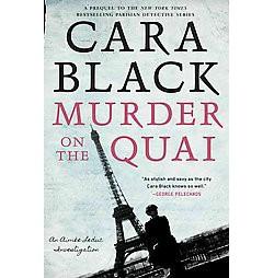 Murder on the Quai (Hardcover) (Cara Black)