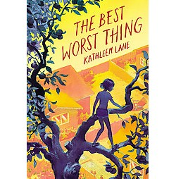 Best Worst Thing (Hardcover) (Kathleen Lane)